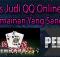 SITUS JUDI QQ ONLINE TERPERCAYA